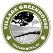 The Village Greenhouse Trumansburg
